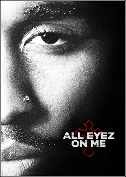 All Eyez On Me - História De Tupac Dublado (2018)