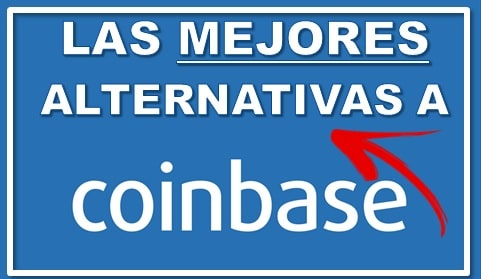 Alternativas Coinbase para Comprar Criptomonedas