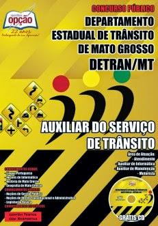 Apostila DETRAN Mato Grosso-MT - Auxiliar e Agente de Serviços de Trânsito