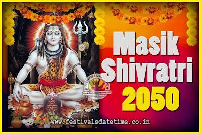 2050 Masik Shivaratri Pooja Vrat Date & Time, 2050 Masik Shivaratri Calendar