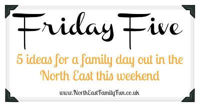 What's on for families in the North East on 21st and 22nd may 2016.