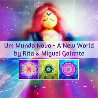 Um Mundo Novo - A New World by Rita & Miguel Galante