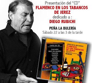 Disco homenaje a Diego Rubichi cuando participó en el espectáculo creado por la peña Flamenca Los Cernícalos de Jeres Falmenco en los Tabancos de Jerez