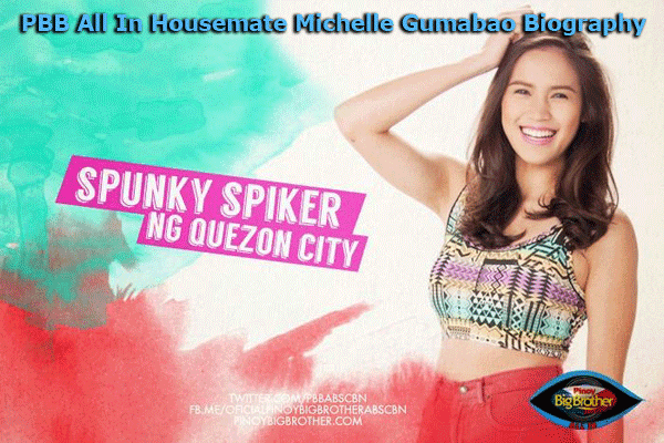 PBB All In Housemate Michelle Gumabao Biography