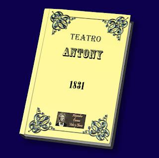 Antony - Alejandro Dumas