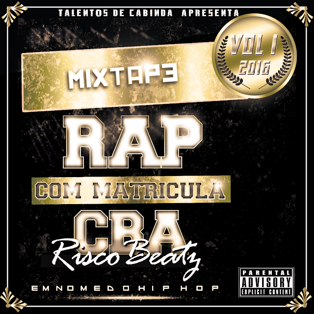 http://www.mediafire.com/download/rao84aznfv6ogd1/Promo+da+Mix+Tape+Rap+Com+Matricula+CBA+Vol+I+%5BTalentos+de+Cabinda%5D.zip