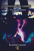 http://lesreinesdelanuit.blogspot.be/2016/06/les-passeurs-de-lumiere-t1-un-ange.html