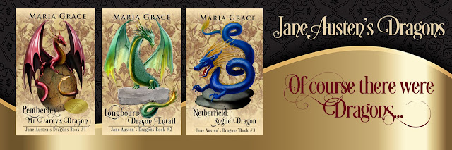 Banner containing the 3 books in the Jane Austen's Dragons book series by Maria Grace; giveaway; guest post; blog tour; jane austen retelling