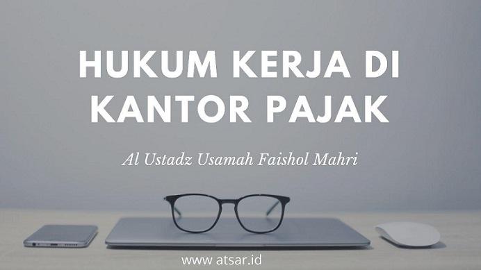 Hukum Kerja di Kantor Pajak Menurut Islam