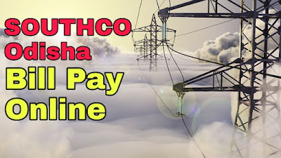 SOUTHCO Odisha  Bill Pay कैसे करे