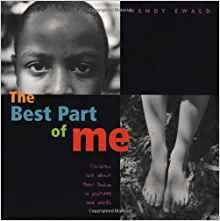 https://www.amazon.com/Best-Part-Me-Children-Pictures/dp/0316703060/ref=sr_1_1?ie=UTF8&qid=1507585838&sr=8-1&keywords=the+best+part+of+me