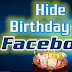 I Want to Hide My Birthday On Facebook