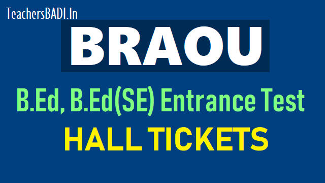 braouonline.in med/ bed/ bed(se) entrance test hall tickets 2018,braouo online hall tickets,braou entrance test 2018 hall ticket,braou med bed hall tickets