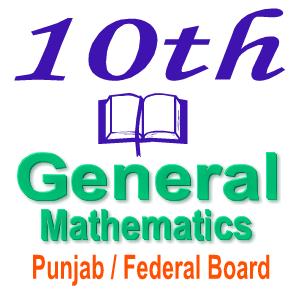 General Math Notes Class 10th Punjab Board