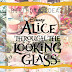 Alice through the Looking Glass Birthday Ideas