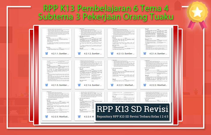 Pembelajaran 6 Tema 4 Subtema 3 Pekerjaan Orang Tuaku