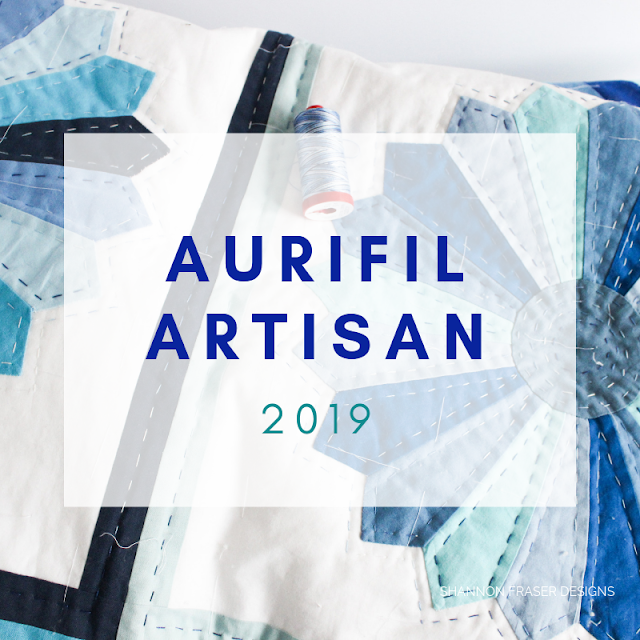 Why I love Aurifil Thread | 2019 Aurifil Artisan | Shannon Fraser Designs