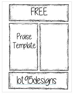 FREE Praise Template lot95designs