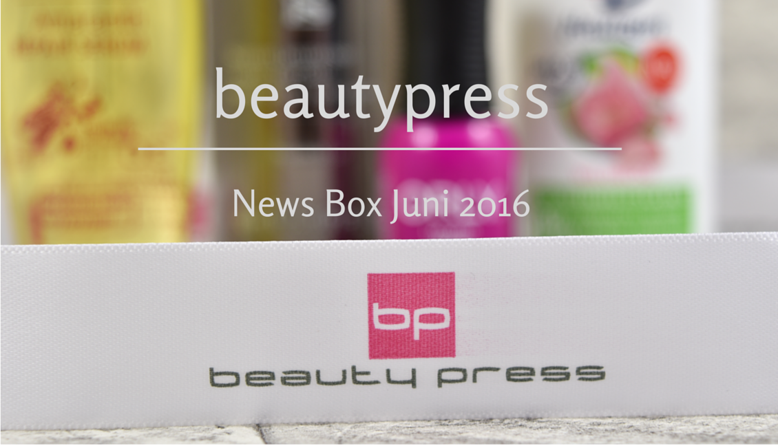 beautypress News Box - Juni 2016
