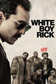 Baixar Filme White Boy Rick Torrent Grátis