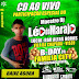 CD AO VIVO B-DAY DA FAMILÍA CITY - MAESTRO DJ LÉO DO MARAJÓ SÓ MARCANTES NO BAR ALTAS HORAS EM CHAPADA - VISEU 18-01-2019.mp3