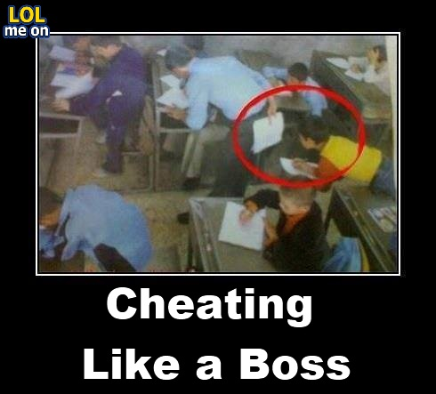 Cheating Like a Boss - Funny Picture With Caption
