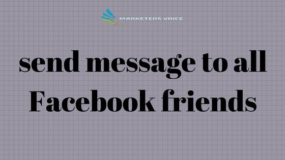 ارسال رسالة الى جميع الاصدقاء في الفيس بوك دفعه واحده 2017