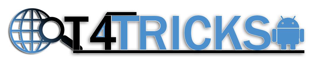 T4 TRICKS