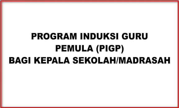 Panduan PIGP Kepala Sekolah