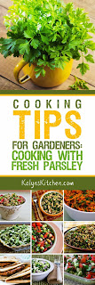 Cooking Tips for Gardeners:  Cooking with Fresh Parsley found on KalynsKitchen.com