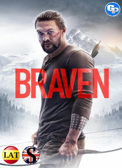 Braven (2018) HD 720P LATINO/INGLES