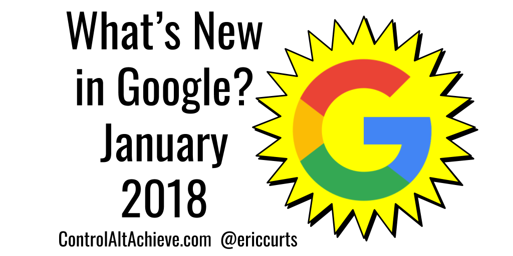 What's New in Google - January 2018