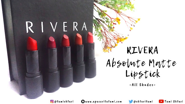 [REVIEW & SWATCHES] Rivera Absolute Matte Lipstick (All Shades)