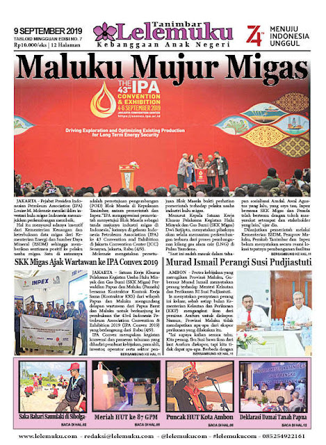 Tabloid Lelemuku #7 - Maluku Mujur Migas - 9 September 2019