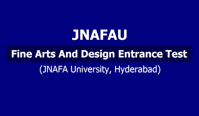 Fine Arts Design Entrance Test 2019 Online Application Form @JNAFAU