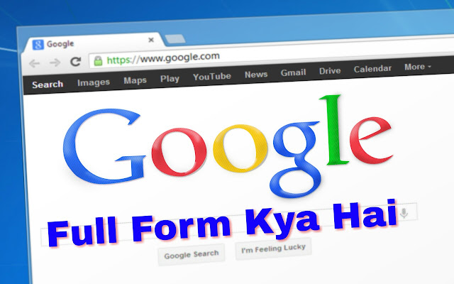 Google ka full form