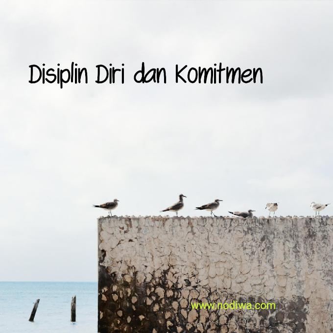 Disiplin Diri dan Komitmen