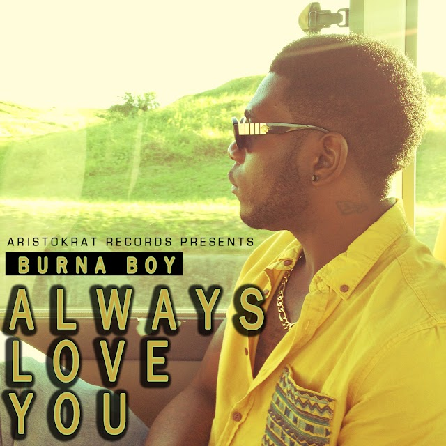 Burna Boy – Always Love You
