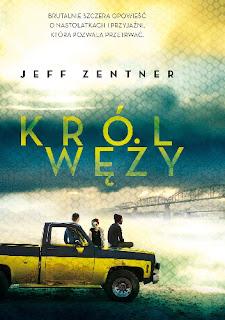 """""""Król węży"""" Jeff Zentner"""