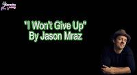 I Won't Give Up (Karaoke, Mp3, Minus and Lyrics) By Jason Mraz