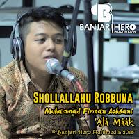 M.Firman Achsani - Shollallahu Robbuna [Download MP3]