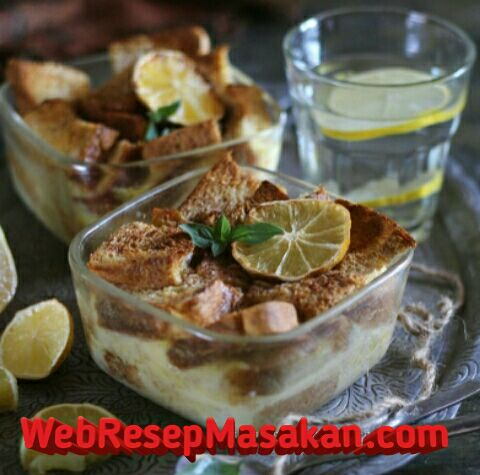 Bread pudding, Resep Bread Pudding Lemon,