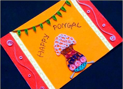 About Pongal Festival and Quilling Pongal Special Ideas 2016