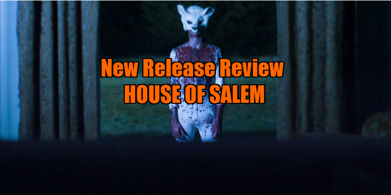 HOUSE OF SALEM review