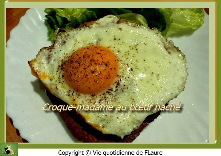 Vie quotidienne de FLaure: Croque-madame au bœuf haché