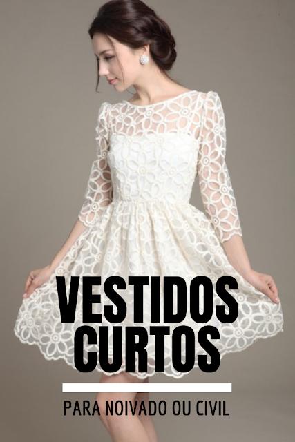 Vestidos de noivas curtos para casamento civil ou noivado