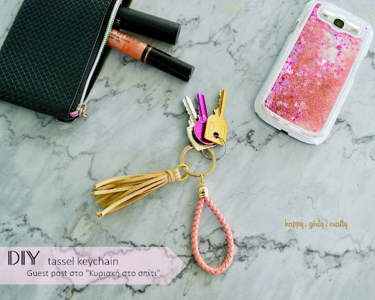 DIY Girly leather and tassel keychain! [Guest post for Sunday at home] - happy  girly  crafty