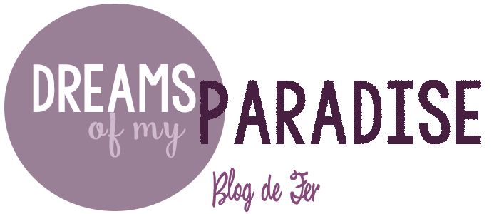 Dreams of my Paradise - Blog literario