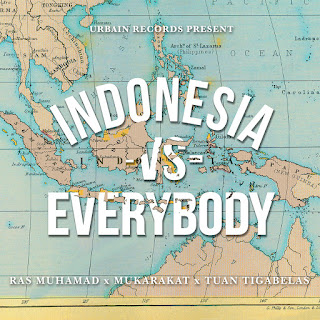 Ras Muhamad, Mukarakat & Tuan Tigabelas - Indonesia vs. Everybody on iTunes