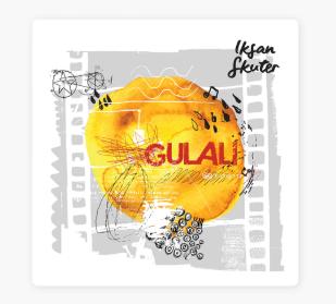 Download Iksan Skuter Album Gulali Mp3 Full Rar
